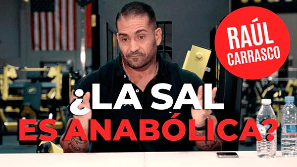 La sal es anabólica